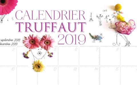 Calendrier Truffaut de septembre 2018 à décembre 2019